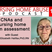 Retirement Home Abuse Podcast 171- Certified nursing assistants and assisted living home assessments